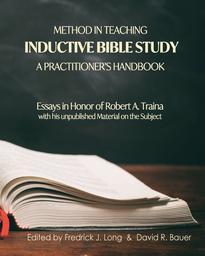 Method in Teaching Inductive Bible Study-A Practitioner's Handbook